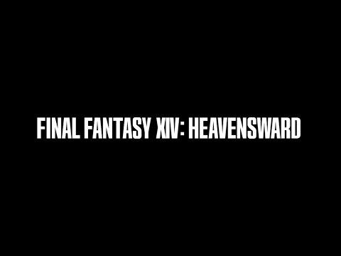 FINAL FANTASY XIV: Heavensward Teaser Trailer