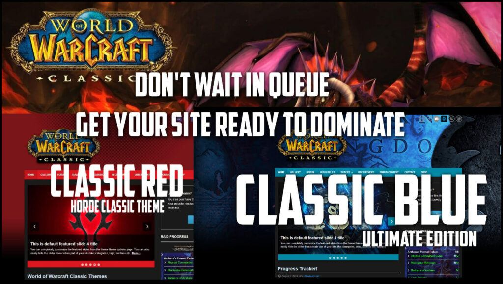Dominate wow classic with an elite wordpress website right now.